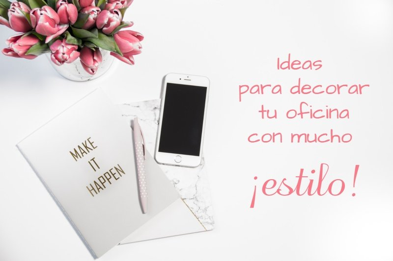 Ideas para decorar tu oficina